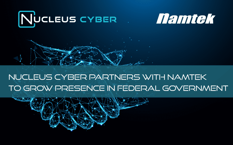 Nucleus Cyber Partners with Namtek to distribute NC Protect to the US Government via NASA SEWP V and GSA