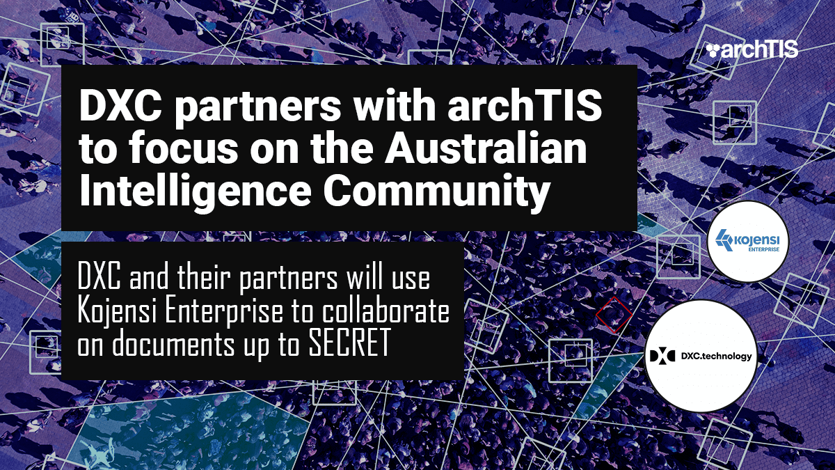 Fortune 500 company DXC sign agreement with archTIS