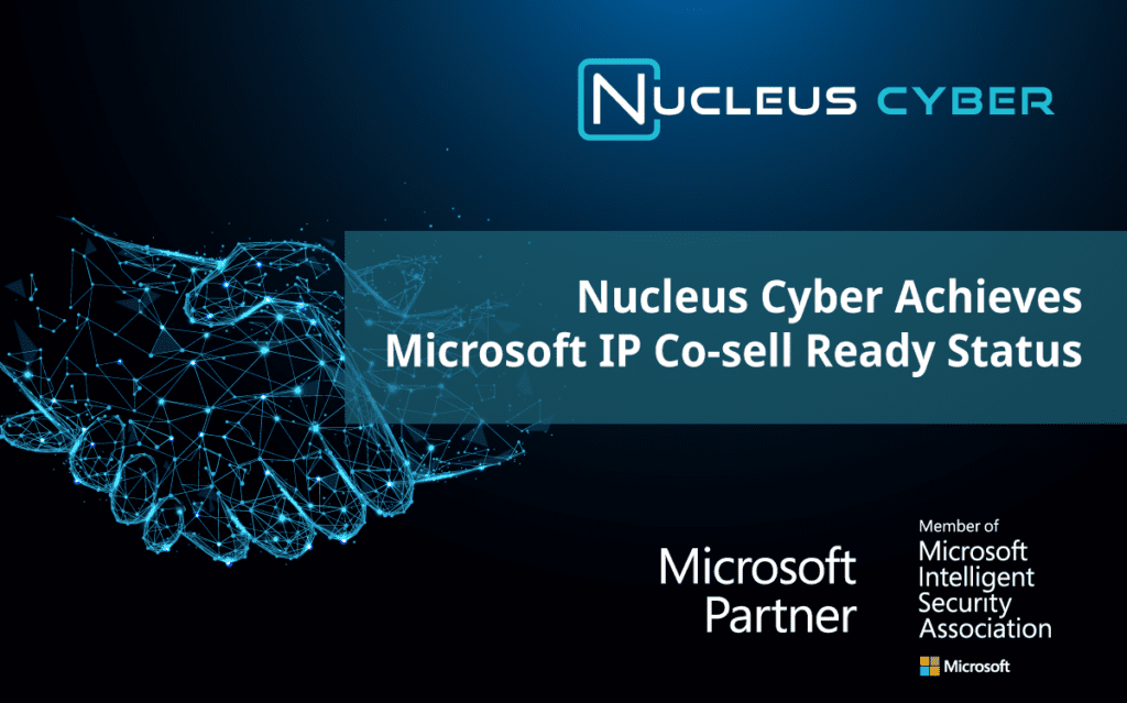 Nucleus Cyber is Now Microsoft IP Co-sell Ready!