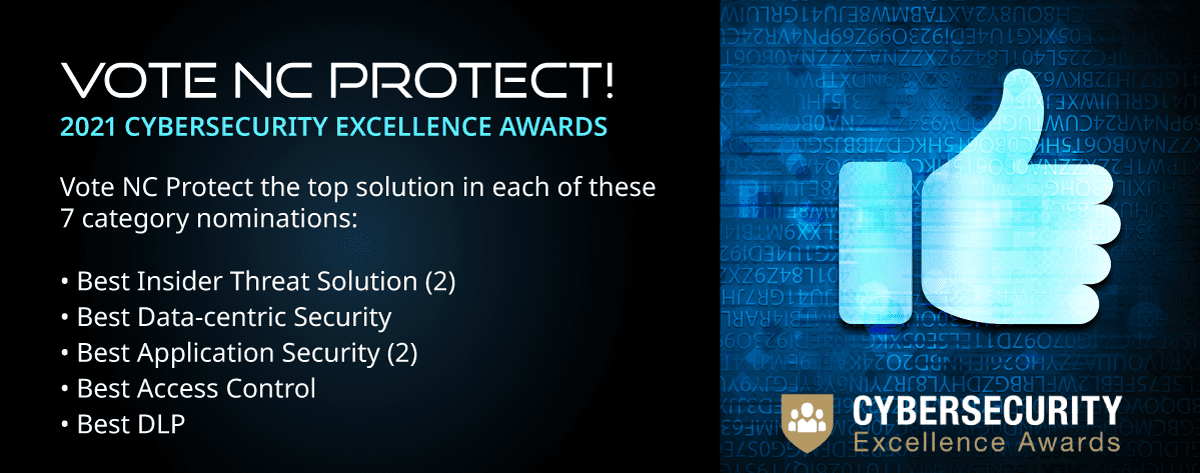 NC Protect Nominated for Seven 2021 Cybersecurity Excellence Awards