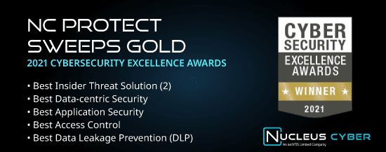 archTIS Subsidiary Nucleus Cyber Sweeps Gold in the 2021 Cybersecurity Excellence Awards