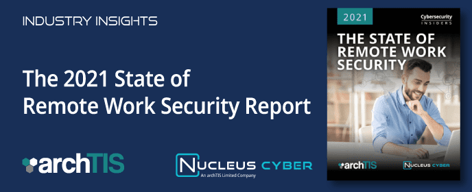 New Report Uncovers The Top Remote Work Security Threats