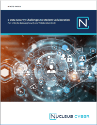 White Paper: 5 Data Security Challenges to Modern Collaboration