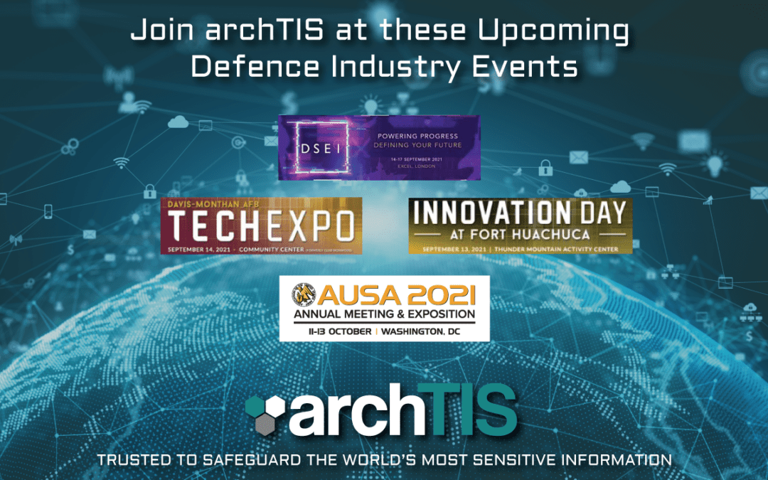 Join archTIS at these Upcoming Defence Events in the US and UK